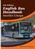 British Bus Publishing English Bus Handbook - Smaller Groups - 5th Edition - Dec 2015